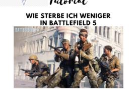 Battlefield V - Wie sterbe ich weniger - JOMIWE GAMING