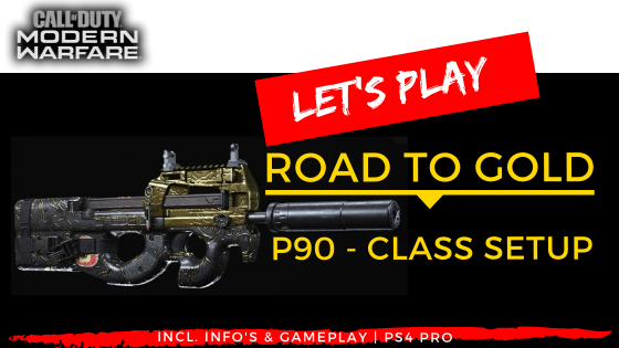 COD Modern Warfare Road to Gold P90 Class Setup - JOMIWE GAMING