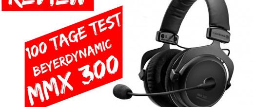Review - 100 Tage Test Beyerdynamic MMX 300 - JOMIWE GAMING