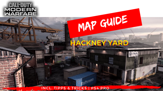 Call of Duty | Modern Warfare - Map Guide Hackney Yard - JOMIWE GAMING
