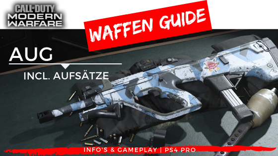 Call of Duty | Modern Warfare - Waffen Guide - AUG - JOMIWE GAMING