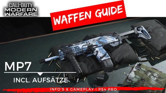 Call of Duty | Modern Warfare - Waffen Guide - MP7 - JOMIWE GAMING
