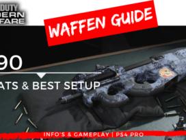 Call of Duty | Modern Warfare - Waffen Guide - P90 - JOMIWE GAMING