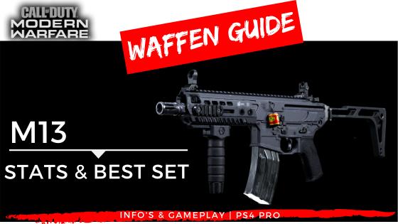 Call of Duty - Modern Warfare - Waffen Guide - M13 - JOMIWE GAMING