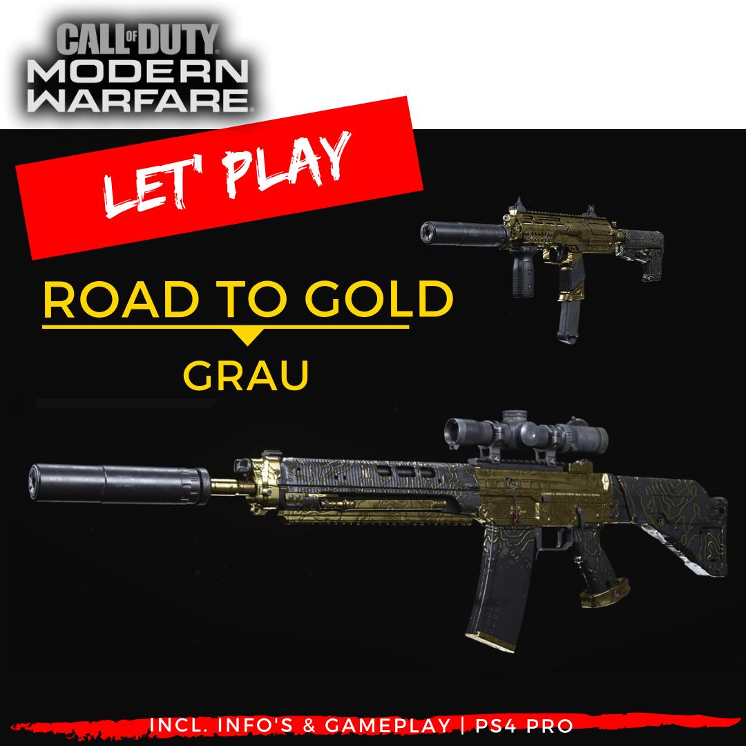 Call of Duty | Modern Warfare - Road to Gold - GRAU -- JOMIWE GAMING