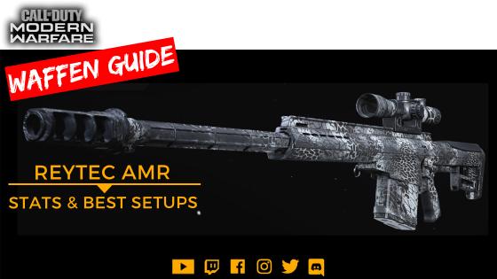 Call of Duty Modern Warfare - Waffen Guide REYTEC AMR Beitrag - JOMIWE GAMING